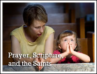 Prayer, Scripture, Saints